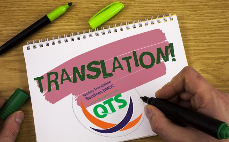 A Complete Guide on How to Find A Certified Translation Company in Dubai