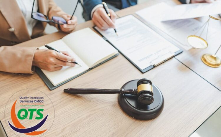 Everything You Need to Know about Legal Translation in Dubai